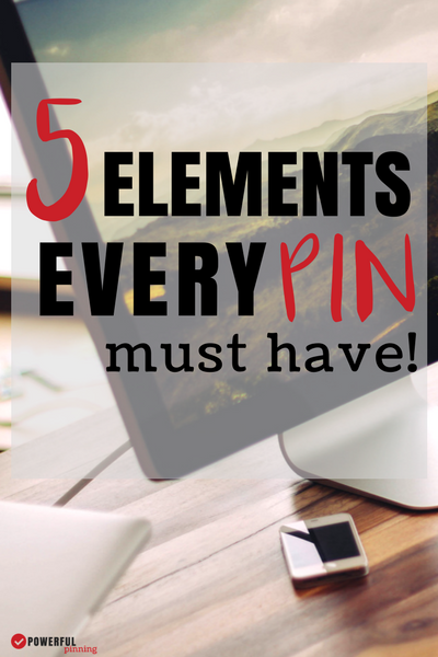 Trouble gaining traffic from Pinterest? Maybe your images are lacking one of these 5 Elements of a Powerful Pin. Learn these 5 Pinterest tips to ensure that every pin makes the cut!