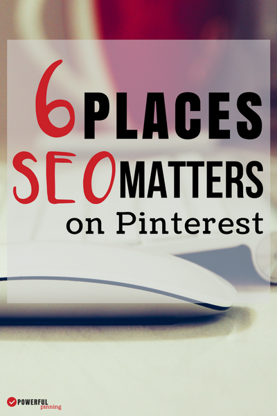 Pinterest Tips: Search Engine Optimization isn't just for Google. Enter Pinterest SEO: Learn 6 places that SEO matters on Pinterest to grow your blog traffic even more! Pinterest Strategy | Blogging Tips | Social Media Strategy