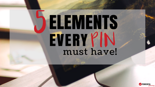 5 Elements Every Pin Must Have