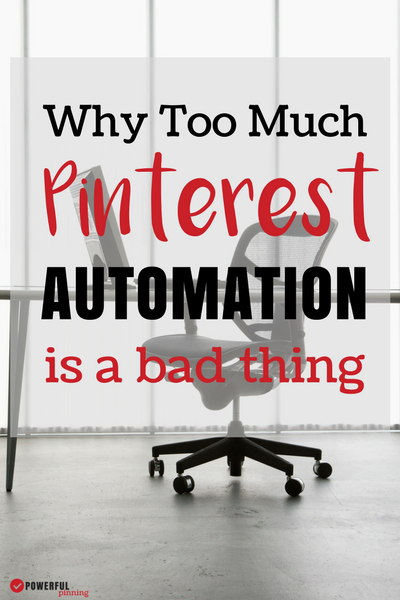 Blogging Tips | Pinterest Tips | Why You Shouldn't Automate Pinterest Completely! Don't ditch the Pinterest schedulers- but don't forget to be a user too!