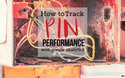 How to Use Google Analytics to Track Pin Performance