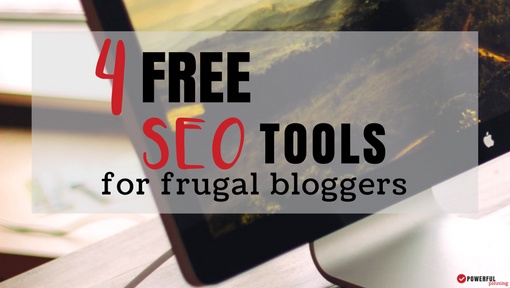 Free SEO Tools for the Frugal Blogger