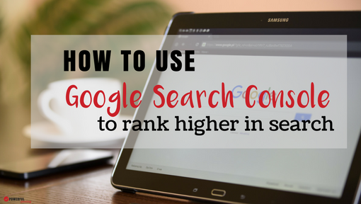 How to Use Google Search Console for SEO
