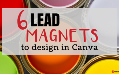 6 Lead Magnets You Can Design in Canva