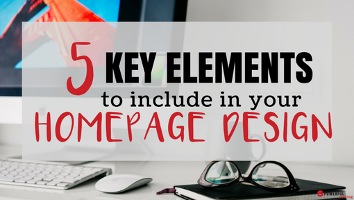 5 Key Elements to Include in Your Blog's Homepage Design