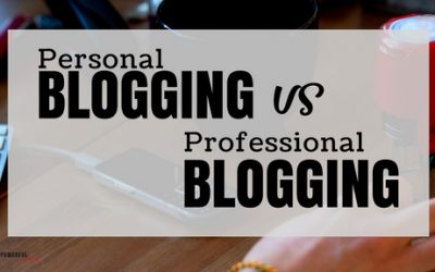 Personal Blogging vs Professional Blogging